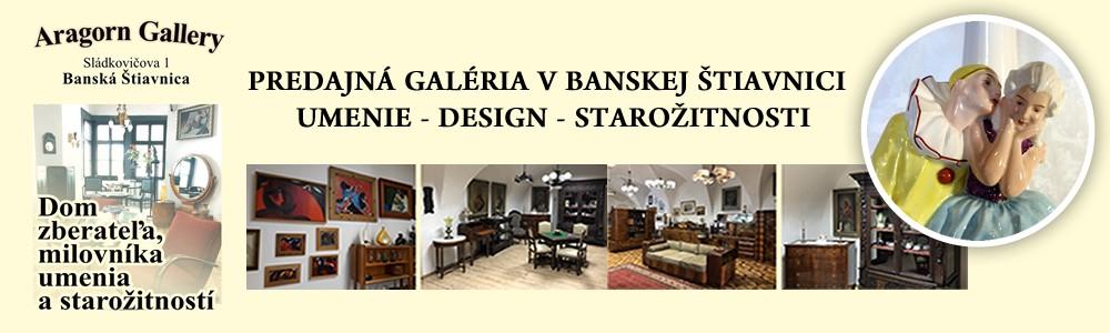 Predajná galéria umenia, designu a starožitností , Aragorn Gallery Banská Štiavnica